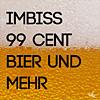 Imbiss 99 Cent Bier und mehr