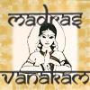 Madras Vanakam