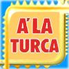 A`La Turca